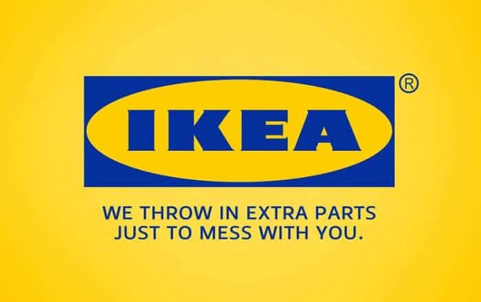 IKEA - Hilariously Honest Brand Slogans